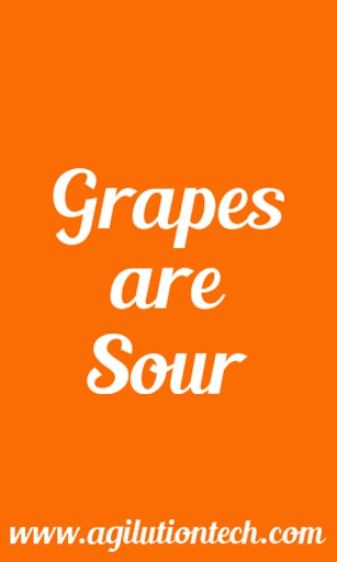 Grapes Are Sour Pro