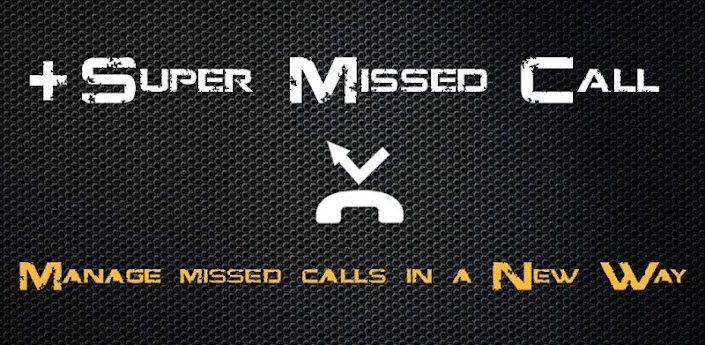 + Super Missed Call apk