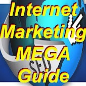Internet Marketing Mega Guide