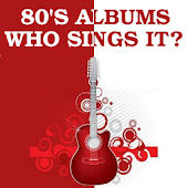 80s Albums: Who Sings It?