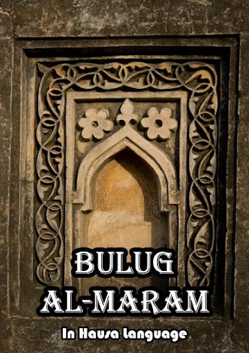 Bulug Al Maram In Hausa Lang.