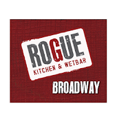 Rogue Kitchen&Wetbar- Broadway