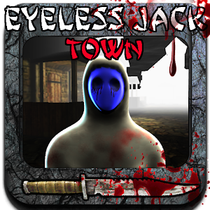 Eyeless  Jack –  Town for PC and MAC