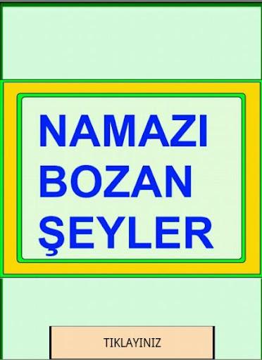 NAMAZI BOZAN ŞEYLER