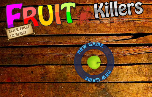 Fruit Killers
