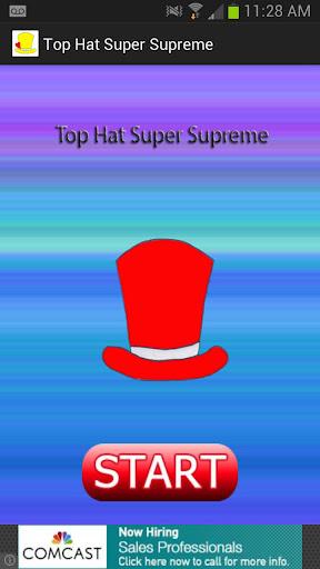 Top Hat Super Supreme