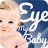 Eye My Baby - Baby Monitor App