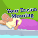 Your Dream Meaning