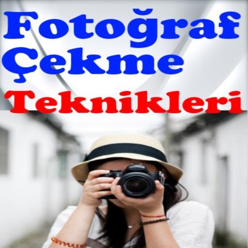 Fotograf Çekme Teknikleri