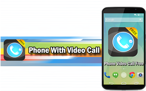 Phone With Video Call
