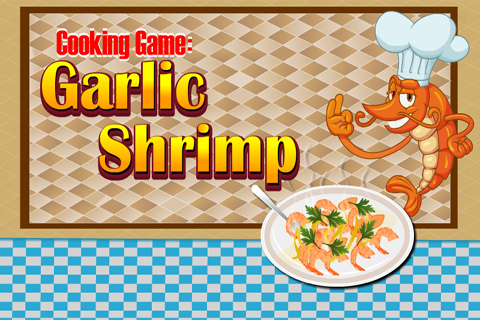 Cooking Game : Garlic Shrimp