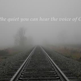 In The Quiet by Regina Watkins - Typography Captioned Photos ( voice god quiet,  )