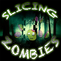 Slicing Zombies