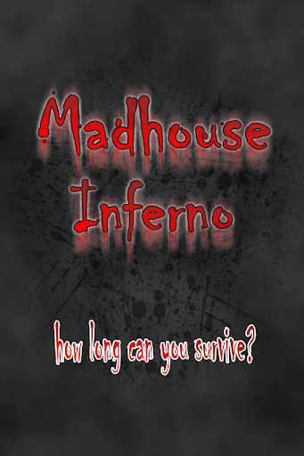 Madhouse Inferno