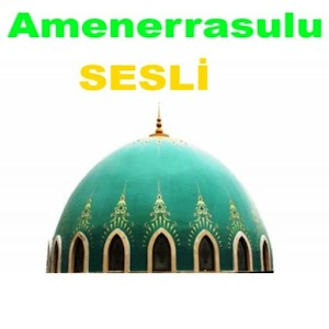 Amenerrasulu Sesli Dinle for PC and MAC