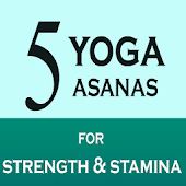 Five Yoga Poses for Strength