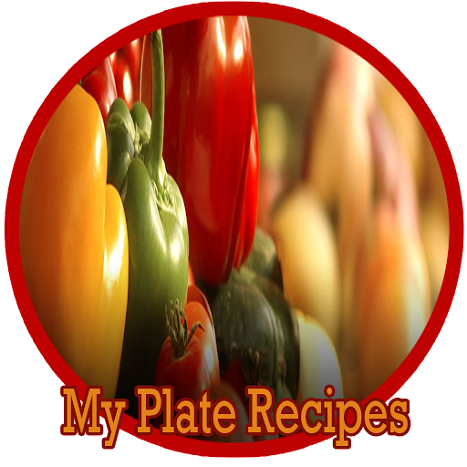 MyPlate Recipes