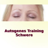Autogenes Training - Schwere