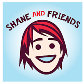 Shane & Friends Podcast