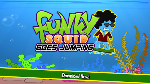 Funky Squid Goes Jumping