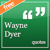 ❝ Wayne Dyer quotes