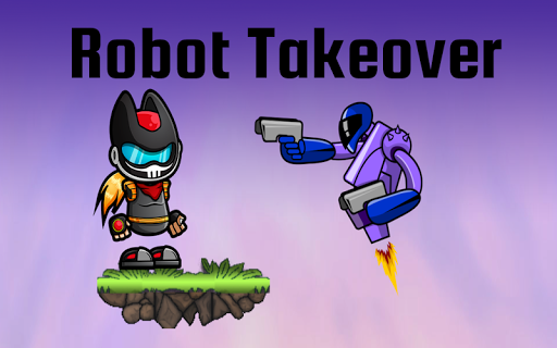 Robot Takeover
