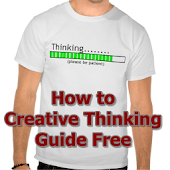 CREATIVE THINKING HOW TO