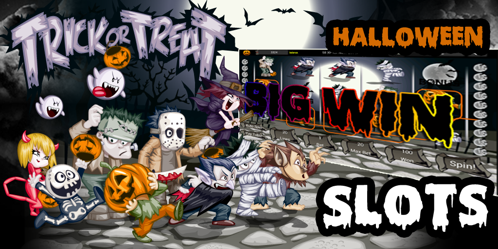 Trick or Treat Slots - Win Big Playing Online Casino Games