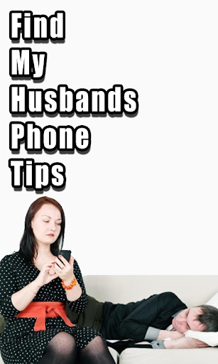 Find My Husbands Phone Tips