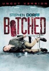 Botched (Uncut)