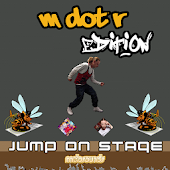 Jump on Stage - M dot R