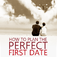 How to Plan the Perfect First