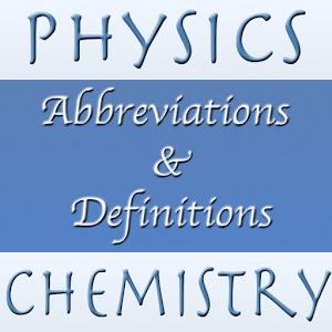 Physics, Chemistry Abr & Defs 1.4