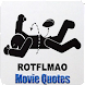 LMAO Movie Quotes Free