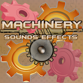 Machinery Sounds Effects