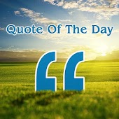 Quote of the day:Daily Quotes