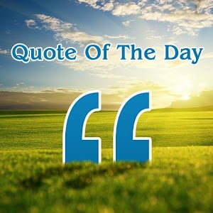 quote of the day daily quotes android app market