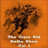 The Cisco Kid Radio Show V.001