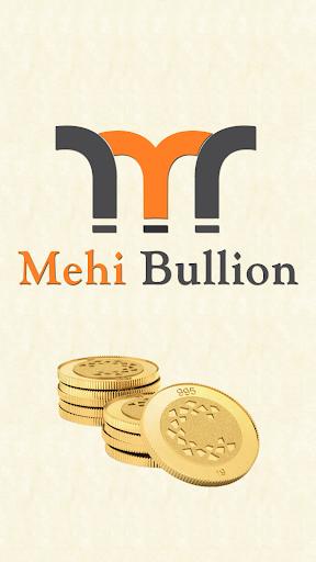 Mehi Bullion