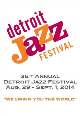 Detroit Jazz Fest 2014