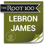 LeBron James: The Root 100