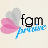 FGM Praise