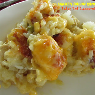 Chicken Bacon Ranch Tater Tot Casserole.