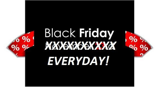 ITS BLACK FRIDAY EVERYDAY 75