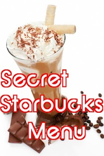 SecretMenu-Starbucks Edition