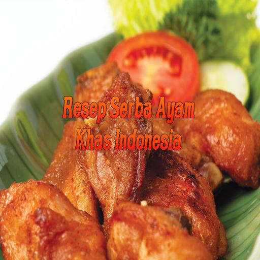 Resep Serba Ayam Indonesia
