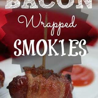 Bacon Wrapped Smokies.
