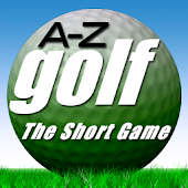 The A to Z of Golf Short Game