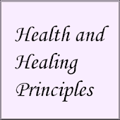 Health and Healing Principles