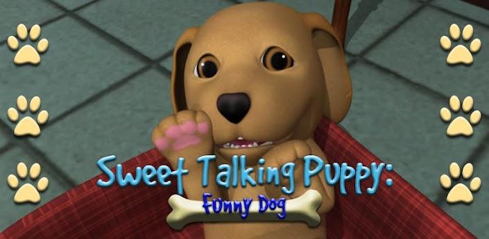 Sweet Talking Puppy: Funny Dog - скачать милового говорящего щенка на android
